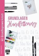 Cover-Bild zu Grundlagenwerkstatt: Grundlagen Handlettering von Edition Michael Fischer