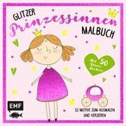 Cover-Bild zu Das Glitzer-Prinzessinnen-Malbuch von Edition Michael Fischer (Hrsg.)