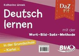 Cover-Bild zu DaZ fit: Deutsch lernen mit der Wort-Bild-Satz-Methode in der Grundschule - Kartei (inkl. CD) von Linnek, Katharina