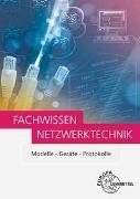 Cover-Bild zu Fachwissen Netzwerktechnik von Hauser, Bernhard