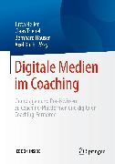 Cover-Bild zu Digitale Medien im Coaching (eBook) von Heller, Jutta (Hrsg.)