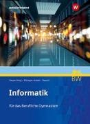 Cover-Bild zu Informatik. Schülerband. Für berufliche Gymnasien in Baden-Württemberg von Hauser, Bernhard
