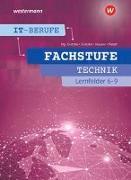 Cover-Bild zu IT-Berufe. Fachstufe Lernfelder 6-9 Technik: Schülerband von Hauser, Bernhard