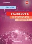 Cover-Bild zu IT-Berufe. Fachstufe Lernfelder 6-9 Kaufmännisch: Schülerband von Hauser, Bernhard