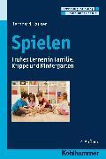 Cover-Bild zu Spielen (eBook) von Hauser, Bernhard