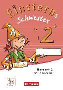 Cover-Bild zu Einsterns Schwester, Sprache und Lesen - Ausgabe 2015, 2. Schuljahr, Themenheft 2, Verbrauchsmaterial von Dreier-Kuzuhara, Daniela