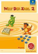 Cover-Bild zu Welt der Zahl 2. Arbeitsheft 2 mit CD-ROM. Bayern