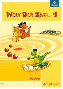 Cover-Bild zu Welt der Zahl 1. Arbeitsheft. Bayern