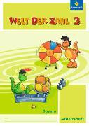 Cover-Bild zu Welt der Zahl 3. Arbeitsheft. Bayern