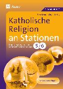 Cover-Bild zu Katholische Religion an Stationen 5/6 von Schauer, Tina