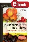 Cover-Bild zu Hauswirtschaft in Bildern - Obst (eBook) von Troll, Christa