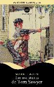 Cover-Bild zu Las aventuras de Tom Sawyer (eBook) von Twain, Mark