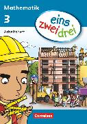 Cover-Bild zu eins-zwei-drei, Mathematik-Lehrwerk für Kinder mit Sprachförderbedarf, Mathematik, 3. Schuljahr, Arbeitsheft von Demirel, Ümmü