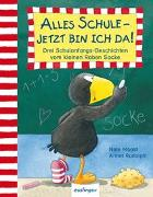Cover-Bild zu Der kleine Rabe Socke: Alles Schule - jetzt bin ich da! von Moost, Nele