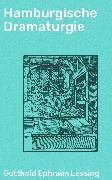 Cover-Bild zu Hamburgische Dramaturgie (eBook) von Lessing, Gotthold Ephraim