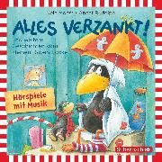 Cover-Bild zu Alles verzankt!, Alles zu voll!, Alles nass! (Audio Download) von Rudolph, Annet