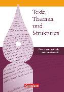 Cover-Bild zu Texte, Themen und Strukturen, Deutschbuch für die Oberstufe, Fachhochschulreife, Schülerbuch von Derzbach-Rudolph, Birgit