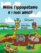 Cover-Bild zu Willie l'ippopotamo e i suoi amici!