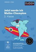 Cover-Bild zu Jetzt werde ich Mathe-Champion von Müller-Wolfangel, Ute