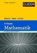 Cover-Bild zu Wissen - Üben - Testen: Mathematik 9. Klasse von Hantschel, Karin