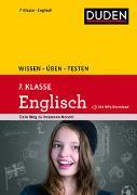 Cover-Bild zu Wissen - Üben - Testen: Englisch 7. Klasse von Schomber, Annette