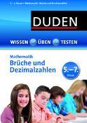 Cover-Bild zu Wissen - Üben - Testen: Mathematik - Brüche und Dezimalzahlen 5.- 7. Klasse von Strzelecki, Carmen (Illustr.)