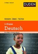 Cover-Bild zu Wissen - Üben - Testen: Deutsch 5. Klasse von Richter, Hans-Jörg