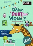 Cover-Bild zu Weltenfänger: Dahin, dorthin, wohin? von Holzwarth-Raether, Ulrike
