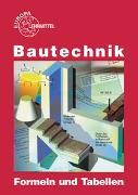 Cover-Bild zu Bautechnik Formeln und Tabellen von Frey, Hansjörg