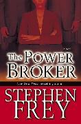 Cover-Bild zu The Power Broker (eBook) von Frey, Stephen
