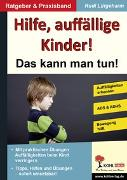 Cover-Bild zu Hilfe, auffällige Kinder! (eBook) von Lütgeharm, Rudi