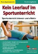 Cover-Bild zu Kein Leerlauf im Sportunterricht (eBook) von Lütgeharm, Rudi