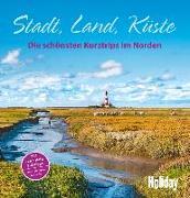 Cover-Bild zu HOLIDAY Reisebuch: Stadt, Land, Küste von Krammer, Martina