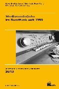 Cover-Bild zu Medienumbrüche im Rundfunk seit 1950 (eBook) von Breitenborn, Uwe (Hrsg.)