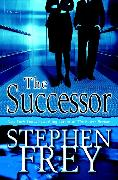 Cover-Bild zu The Successor (eBook) von Frey, Stephen