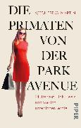 Cover-Bild zu Die Primaten von der Park Avenue von Martin , Wednesday