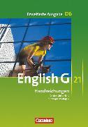 Cover-Bild zu English G 21, Erweiterte Ausgabe D, Band 6: 10. Schuljahr, Handreichungen für den Unterricht, Mit Kopiervorlagen von Biederstädt, Wolfgang