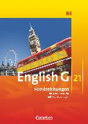 Cover-Bild zu English G 21, Ausgabe B, Band 3: 7. Schuljahr, Handreichungen für den Unterricht, Mit Kopiervorlagen von Chormann, Uwe