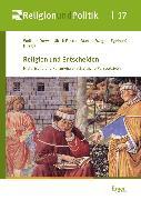 Cover-Bild zu Religion und Entscheiden (eBook) von Pfister, Ulrich (Hrsg.)