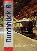 Cover-Bild zu Bd. 8: Durchblick / Durchblick: Geschichte - Sozialkunde - Erdkunde für Hauptschulen in Bayern Ausgabe 2004 - Durchblick/BY