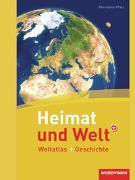 Cover-Bild zu Heimat und Welt Weltatlas + Geschichte