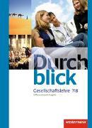 Cover-Bild zu Durchblick Gesellschaftslehre / Durchblick Gesellschaftslehre - Differenzierende Ausgabe 2014