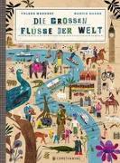 Cover-Bild zu Die großen Flüsse der Welt von Mehnert, Volker