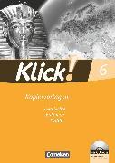 Cover-Bild zu Klick! Geschichte, Erdkunde, Politik, Kopiervorlagen für alle Bundesländer, 6. Schuljahr, Kopiervorlagen mit CD-ROM von Blaufuss, Katrin