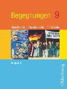 Cover-Bild zu Begegnungen, Geschichte - Sozialkunde - Erdkunde, Ausgabe B - Mittelschule Bayern, 9. Jahrgangsstufe, Schülerbuch