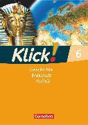 Cover-Bild zu Klick! Geschichte, Erdkunde, Politik, Westliche Bundesländer, 6. Schuljahr, Arbeitsheft von Fink, Christine