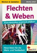 Cover-Bild zu Flechten & Weben von Zibell, Marlies