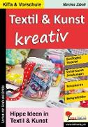 Cover-Bild zu Textil & Kunst kreativ (eBook) von Zibell, Marlies