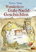 Cover-Bild zu Erwin Moser. Wunderbare Gute-Nacht-Geschichten von Moser, Erwin