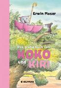 Cover-Bild zu Das große Buch von Koko und Kiri von Moser, Erwin